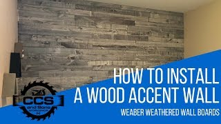 How to install a wood accent wall - Weaber Weathered Wall Boards