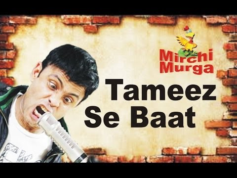 RJ Naved in 'Murga and Tameez Se Baat'