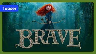 Brave (2012) Teaser