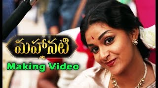 Mahanati Telugu Movie 2018 Making Video || Keerthy Suresh , Samantha || Mahanti Making || Bullet Raj