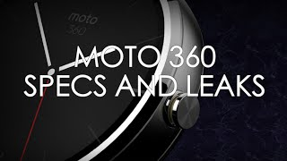 MOTO 360 - SPECS & LEAKS WIRELESS CHARGING/IP67/STAINLESS STEEL/HEART RATE MONITOR/SAPPHIRE GLASS