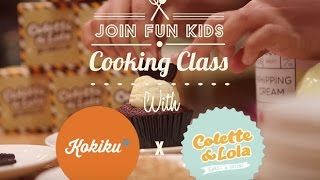 Event: Join Fun Cooking Class with Kokiku TV and Colette & Lola