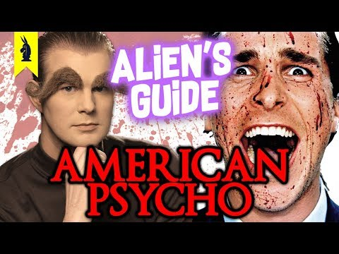 Alien's Guide To AMERICAN PSYCHO