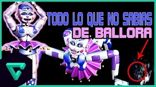 TODO LO QUE NO SABIAS DE BALLORA | FIVE NIGHTS AT FREDDY