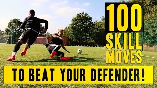 100 AWESOME WAYS TO BEAT YOUR DEFENDER!