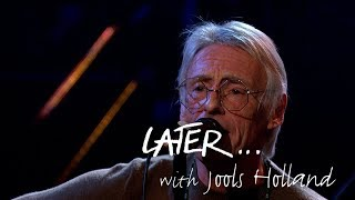 Paul Weller - Wild Wood - Later 25 live at the Royal Albert Hall