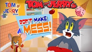 Tom And Jerry - DON'T MAKE A MESS. Fun Tom and Jerry 2018 Games. Baby Games