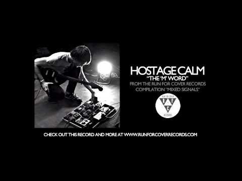 Hostage Calm - The