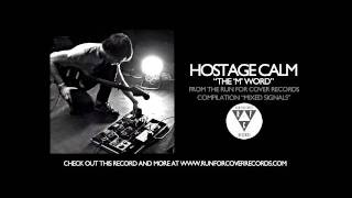 "Hostage Calm - The ""M"" Word"