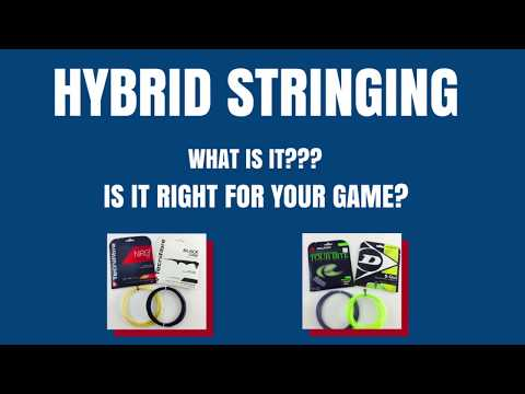 Hybrid Stringing... Is it right for your tennis game???