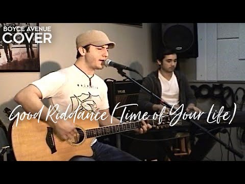 Boyce Avenue - Good Riddance Time Of Your Life
