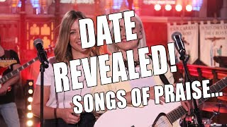 365 - day 188... SONGS OF PRAISE DATE REVEALED!