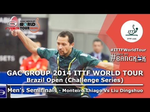 Semi Final Ittf Brazil Open 2014 Monteiro Thiago Bra Liu Dingshuo Chn video