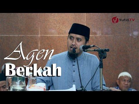 Kajian Akhlak Islam: Agen Berkah Ustadz Abdullah Zaen MA