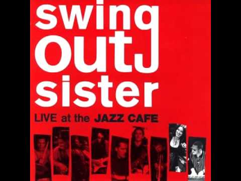 Swing Out Sister - Surrender (live At The Jazz Café) video