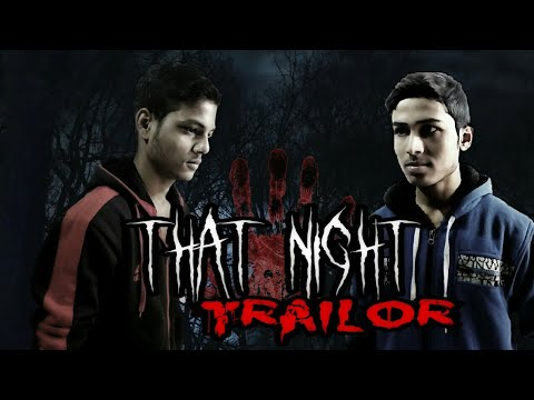 That Night Trailer | Horror Film 2019 | Most Horrable | Rahul Roy | Sonu Singh