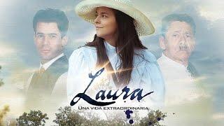 Laura una vida extraordinaria
