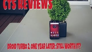 Moto Droid Turbo 2 One Year Later Review - CTS Review