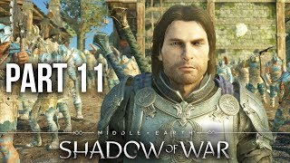 MIDDLE EARTH SHADOW OF WAR Gameplay Walkthrough Part 11 - FIRST EPIC SIEGE BATTLE (Full Game)