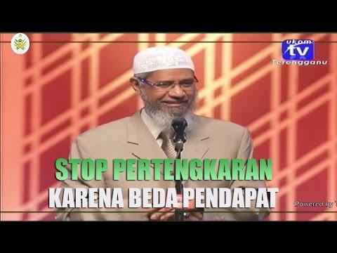 Stop Pertengkaran Karena Beda Pendapat | Dr. Zakir Naik