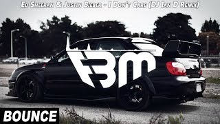 Ed Sheeran & Justin Bieber - I Don't Care (DJ Ian D Remix) | FBM
