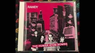 Watch Randy The Human Atom Bomb video
