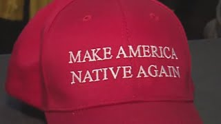 Trump Mocked by Navajo Artist With 'Make America Native Again' Hats