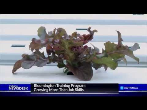 Bloomington Training Program Growing More Than Job Skills