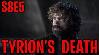 S8E5 Tyrion's Betrayal & Death ! | Game of Thrones Season 8 Episode 5