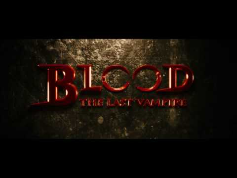 BLOOD THE LAST VAMPIRE - Official Trailer - IN UK CINEMAS JUNE 26