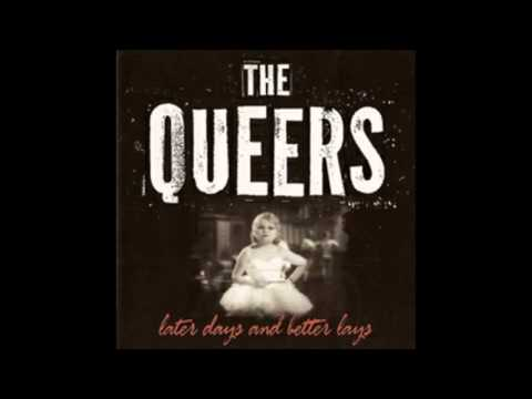 Queers - Nobody Likes Me