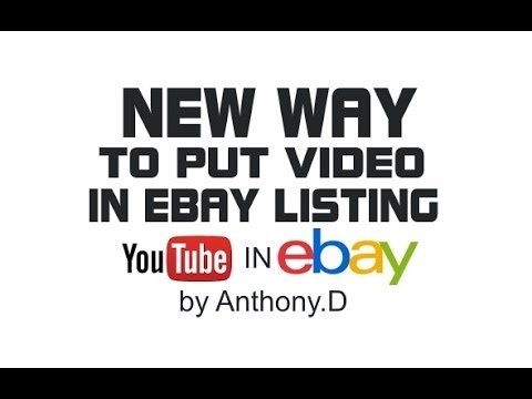 HOW TO PUT YOUR YOUTUBE VIDEO IN YOUR EBAY LISTINGS