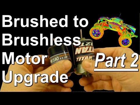 AWESOME Brushed to Brushless Motor Upgrade! - Part 2
