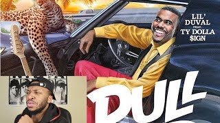 Lil Duval Pull Up Feat Ty Dolla Sign Reaction