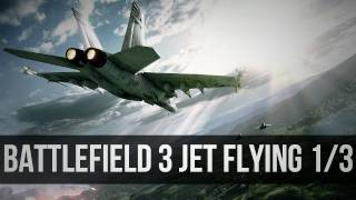 Battlefield 3 Jet Tutorial Part 1 of 3_  Basic Movement, Offensive and Defensive Maneuvers