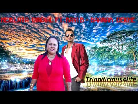 Hemlata Dindial Ft  Ravi B - Baanar Dekhe [ 2015 Trinidad Chutney Music ] Brand New Release video