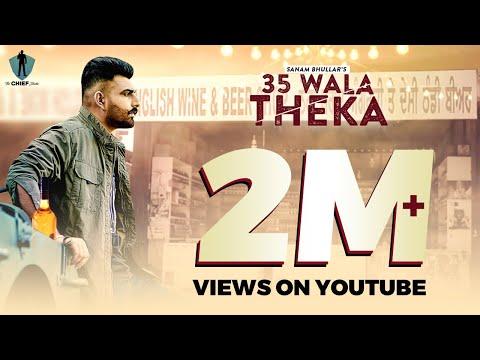 35 Wala Theka (Official Music Video) | Sanam Bhullar | Latest Punjabi Song 2020 | The CHIEF Studio