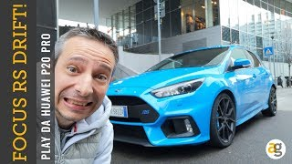 Ford FOCUS RS! MAMMAMIA!!! PLAY da HUAWEI P 20 PRO