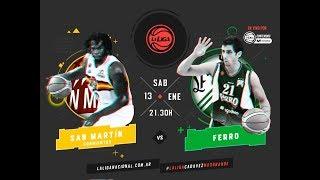 Liga Nacional: San Martn vs Ferro | LaLigaEnTyCSports