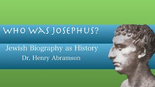 Video: Who was Flavius Josephus? - Henry Abramson