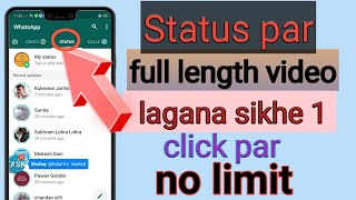 Status par 15 second se jyada video upload kaise kare    how to remove whatsapp status time limit