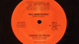 Two Man Sound Capital Tropical