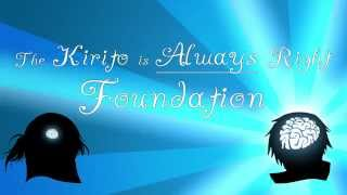 The Kirito is Always Right Foundation