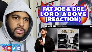 LORD ABOVE - FAT JOE & DRE ft EMINEM & MARY J BLIGE | EMINEM LET THE DISSES FLY!! | REACTION