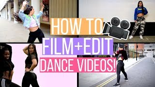 HOW TO MAKE A DANCE VIDEO | Tips for Filming & Editing! 💃