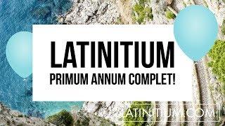 Latinitium primum annum complet!