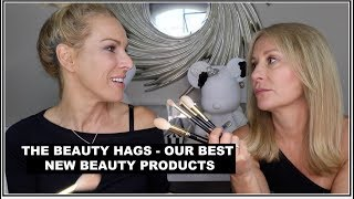 THE BEAUTY HAGS - OUR BEST NEW BEAUTY PRODUCTS