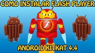 Cómo instalar Flash Player en Android 4.4 KitKat (2 métodos) (Root no necesario) (Tutorial)