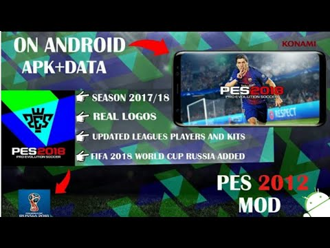 pes 2018 (russia 2018 world cup) on android apk +data