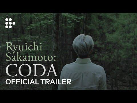 Ryuichi Sakamoto: Coda   Official Trailer — Now Exclusively On MUBI